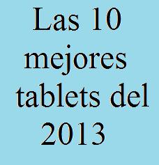 Tablets, 10, Mejores, 2013, Tecnología, Comprar