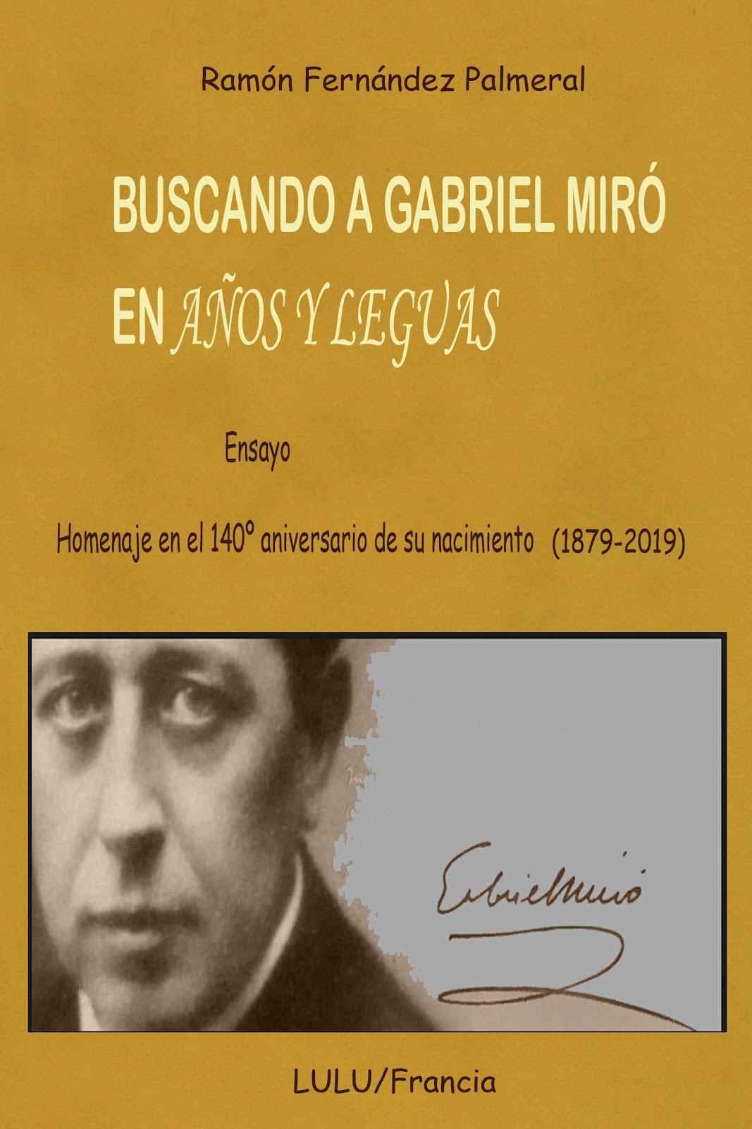 Buscando a Gabriel Miró en Años y leguas