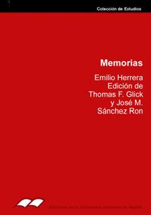 """Memorias: Emilio Herrera"" - José Manuel Sanchez Ron."