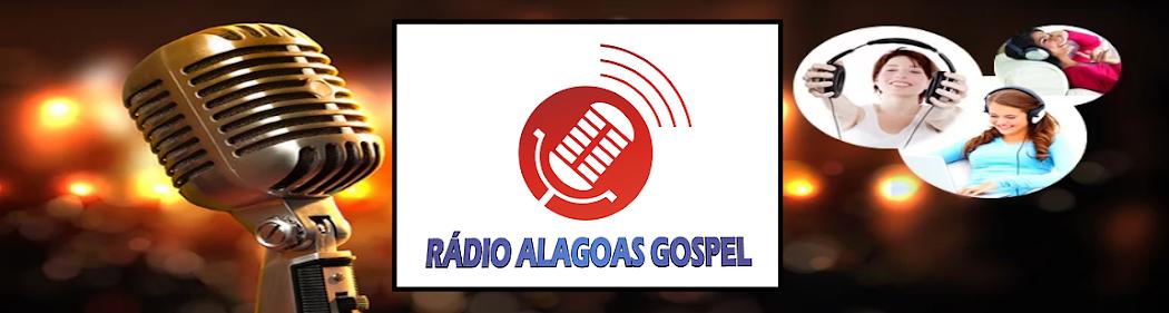 RÁDIO ALAGOAS GOSPEL