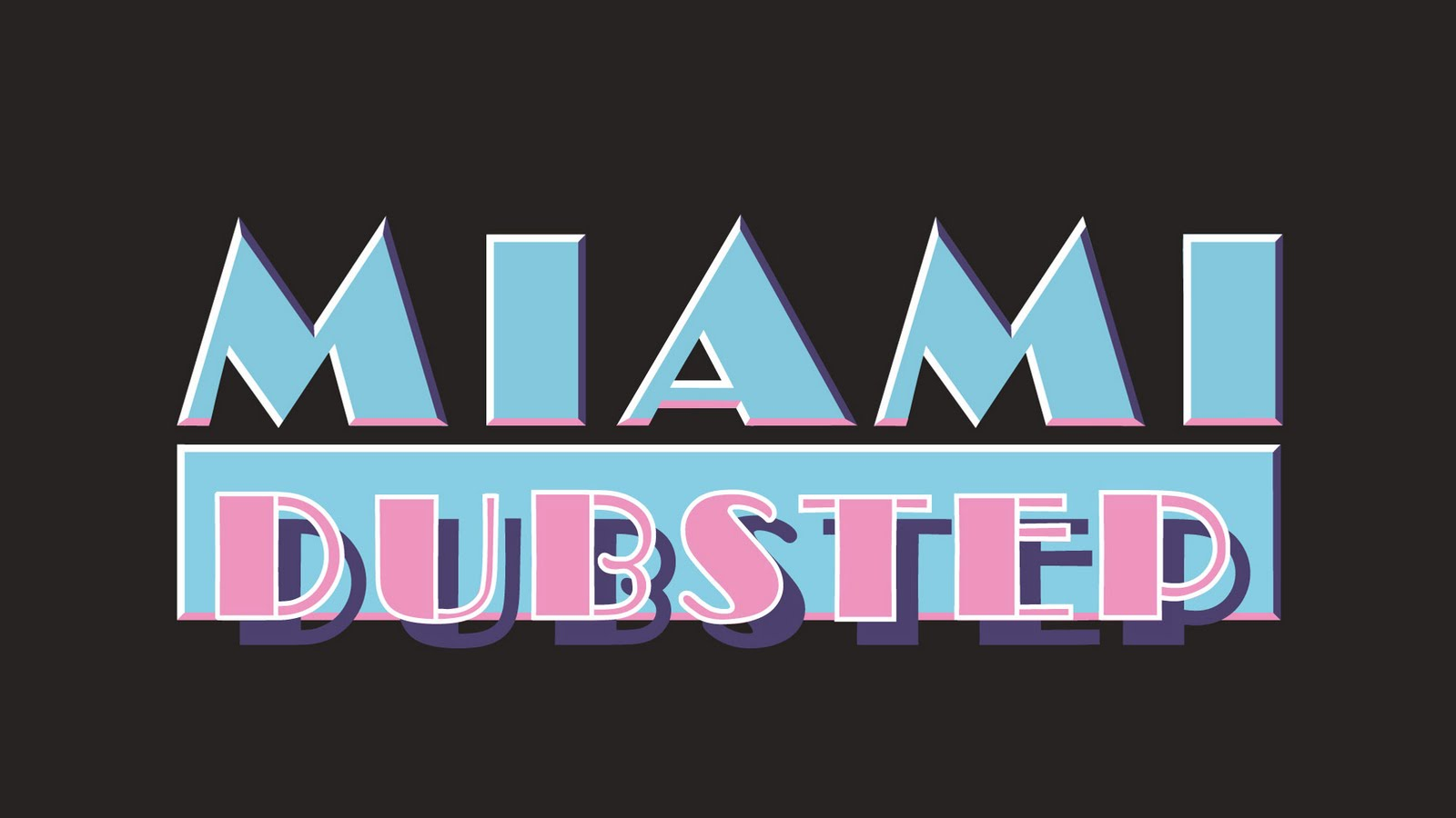 collection of miami dubstep friends desktop wallpaper ready for ...