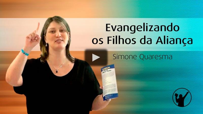 Evangelizando os Filhos da Aliança