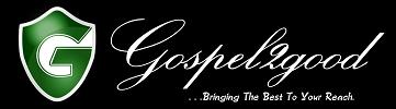 Gospel2Good | Africa's #1 Gospel Music Website