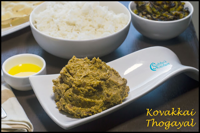 The mix of Kovakkai and other masala ingredients .The taste of this thugayal is wonderful and we can mix this with rice and little ghee and serve hot with appalam