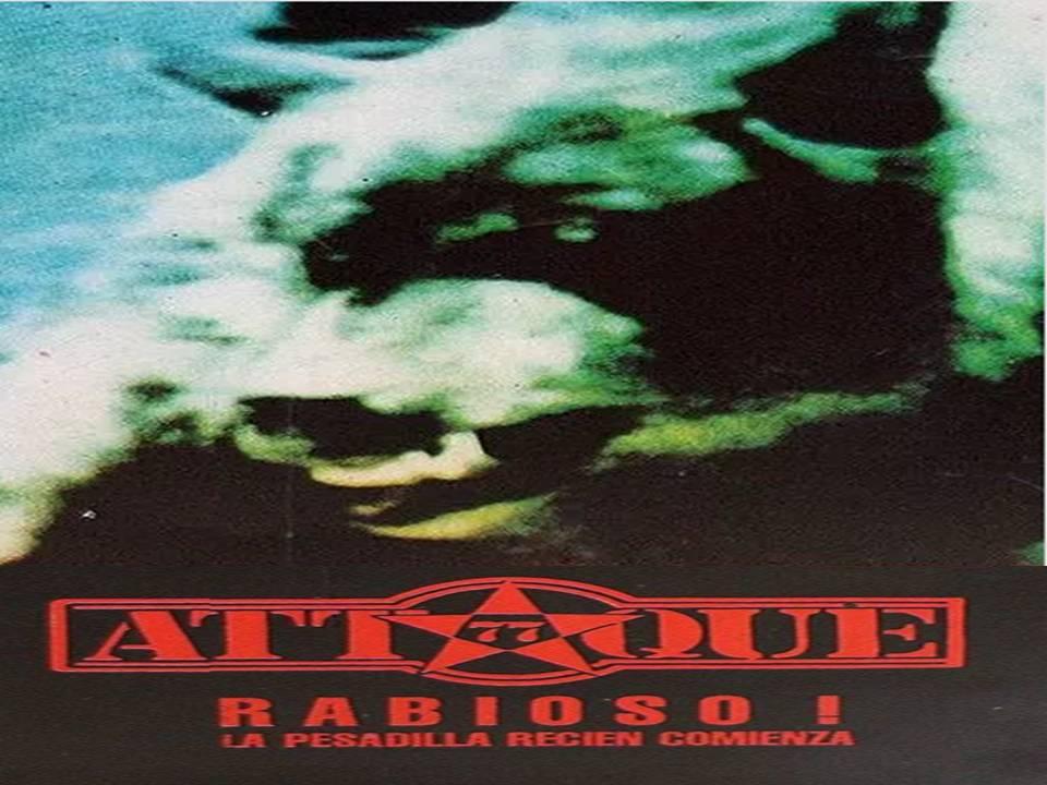 Rabioso La Pesadilla Recién Comienza Álbum De Attaque 77