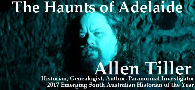 The Haunts Of Adelaide: History, Mystery and the Paranormal