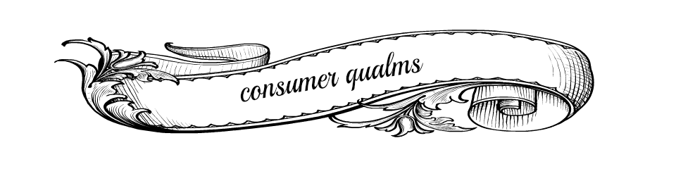 Consumer Qualms