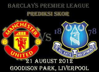 Prediksi Skor Everton vs Manchester United Liga Inggris 21 Agustus 2012
