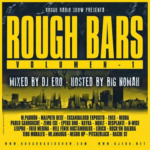 Rough Radio Show Presenta : Rough Bars Volumen 1 [2014]