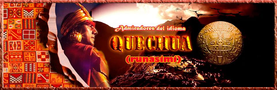ADMIRADORES DEL IDIOMA QUECHUA