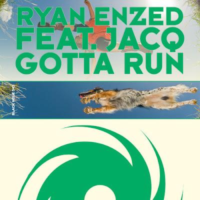 Ryan Enzed featuring jACQ - Gotta Run