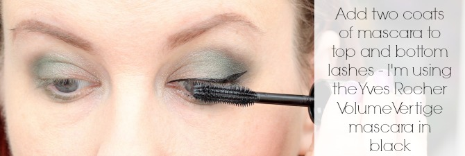 Add two coats of mascara to top and bottom lashes - I'm using the Yves Rocher Volune Vertige mascara in black