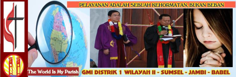 GMI DISTRIK 1 WILAYAH II