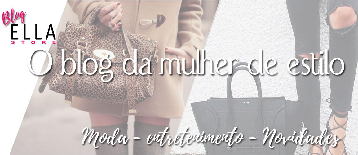 Blog Ella Store - Dicas sobre Bolsas Femininas e Viagem