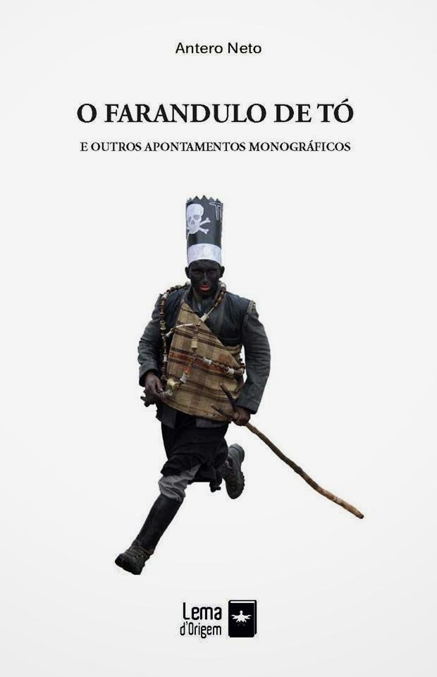 O Farandulo de Tó e Outros Apontamentos Monográficos