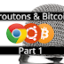 Croutons & Bitcoin Part 1 - Practical Chrome 31