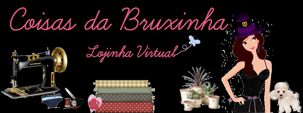 Lojinha Virtual da Bruxinha