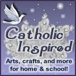 Catholic Inspired~Arts and Crafts