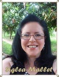 Dinda do blog - Siglea Mallet - Pessoa que eu admiro!