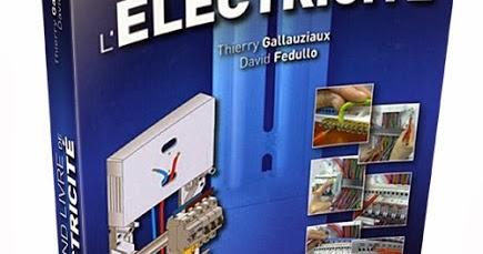 Schema electrique telecharger le grand livre d 39 lectricit pdf gratuit - Norme nfc 15 100 pdf ...