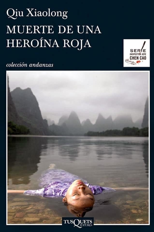 Muerte de una heroína roja Qiu Xiaolong