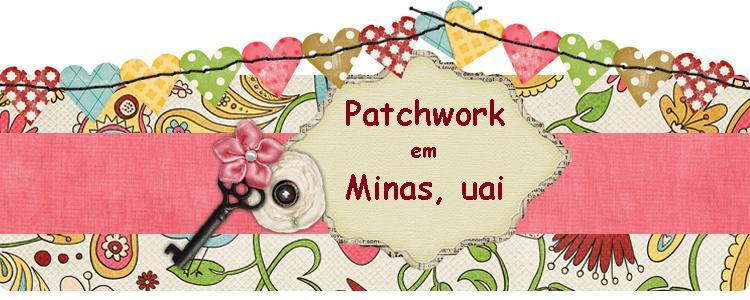 Patchwork em Minas, Uai