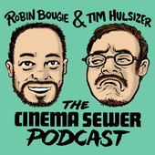 Cinema Sewer Podcast