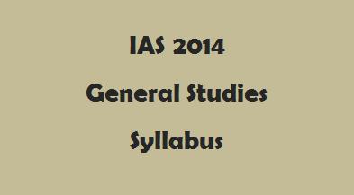 IAS 2014 General Studies Syllabus Snapshot
