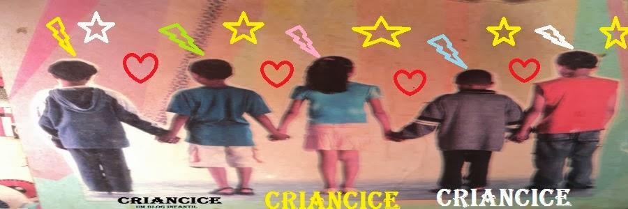 CRIANCICE - Um Blog Infantil