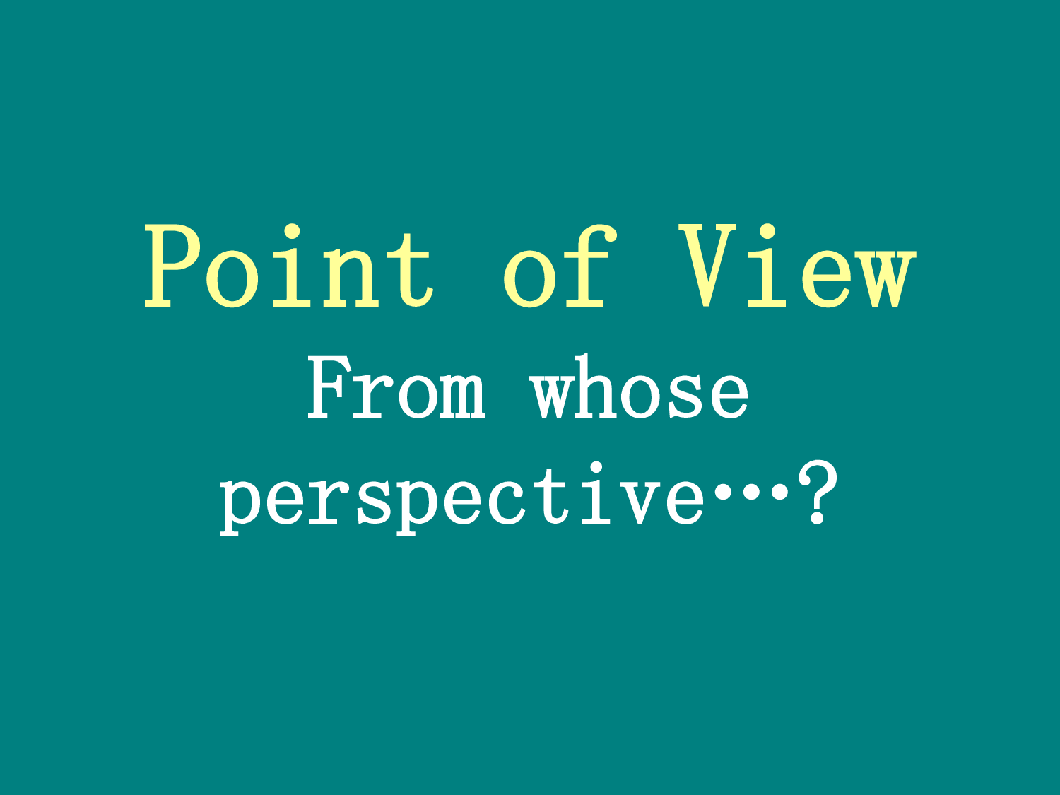 point of view narrative essay