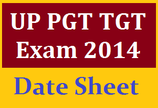 for Each Subject Paper – Tentative UPSESSB PGT TGT Exam 2014 Dates