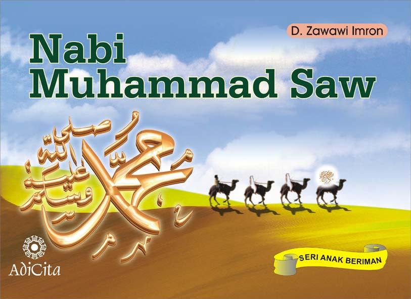 Kelahiran Nabi Muhammad Saw Nabi Muhammad Saw