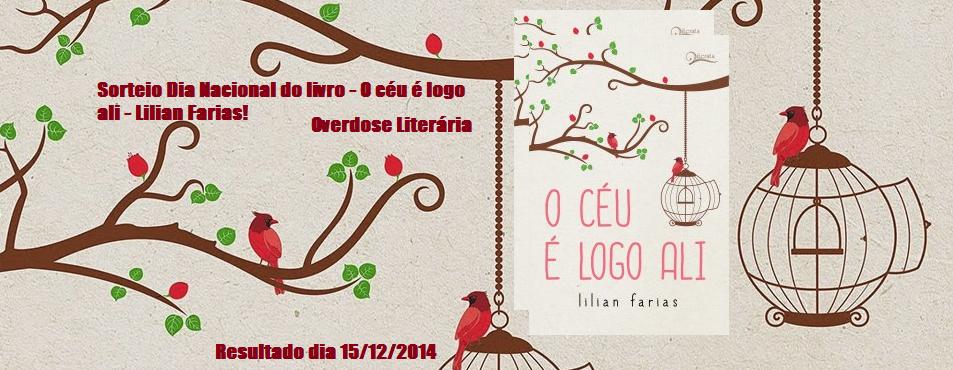 Sorteio Dia Nacional do livro - O céu é logo ali - Encontros para liberdade - Lilian Farias!