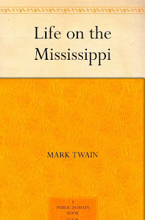 http://www.amazon.com/Life-Mississippi-Mark-Twain-ebook/dp/B0084B1X2Q/ref=sr_1_3?s=books&ie=UTF8&qid=1388505443&sr=1-3&keywords=life+on+the+mississippi+mark+twain