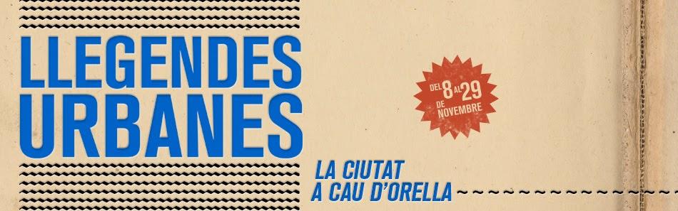 """Cicle de Llegendes Urbanes """"La ciutat a cau d'orella"""". Tarragona, del 8 al 29 de novembre 2013"""