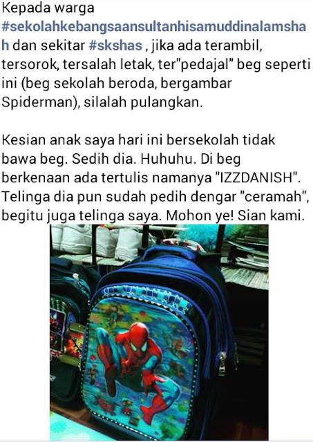 Jarang-jarang beg sekolah boleh hilang
