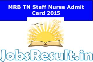 MRB TN Staff Nurse Admit Card 2015