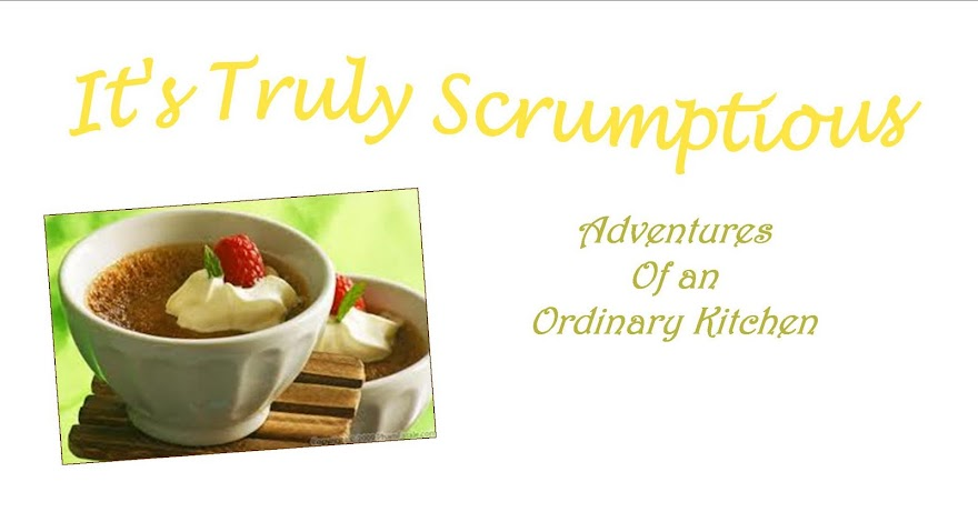 It's Truly Scrumptious