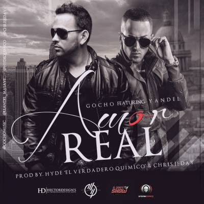 Gocho - Amor Real (ft. Yandel)