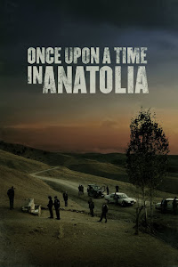 Once Upon a Time in Anatolia Poster
