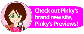 Pinky's Previews