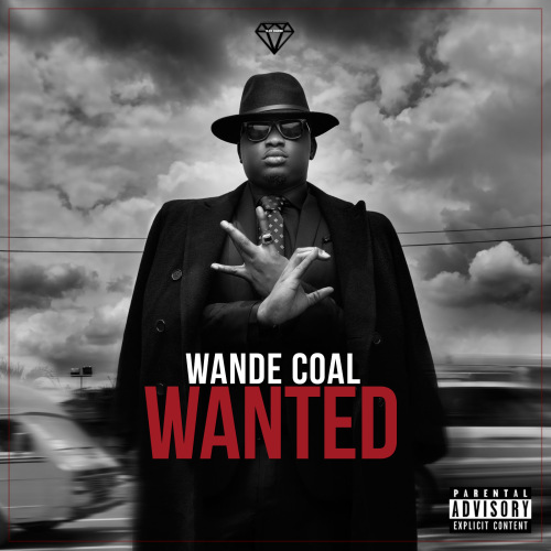 MUSIC: WANDE COAL F. 2FACE IDIBIA – MAKE YOU MINE + KPONO F. WIZKID