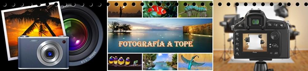 FOTOGRAFÌA A TOPE