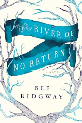 7a5f295d560 Please welcome Bee Ridgway to The Qwillery as part of the 2013 Debut Author  Challenge Interviews. The River of No Return was published on April 23