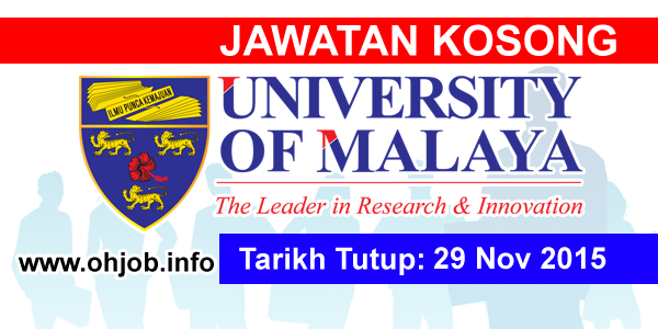 Jawatan Kerja Kosong Universiti Malaya (UM) logo www.ohjob.info november 2015