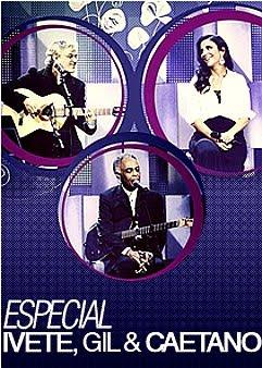 Baixar Ivete, Gil e Caetano Download Grátis