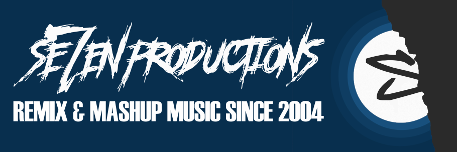 Se7en Productions: Remix and Mashup Music Since 2004