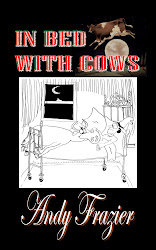 In Bed With Cows