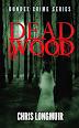 Deadwood by Chris Longmuir