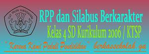 RPP dan Silabus Berkarakter SD Kelas 4 Kurikulum KTSP/2006